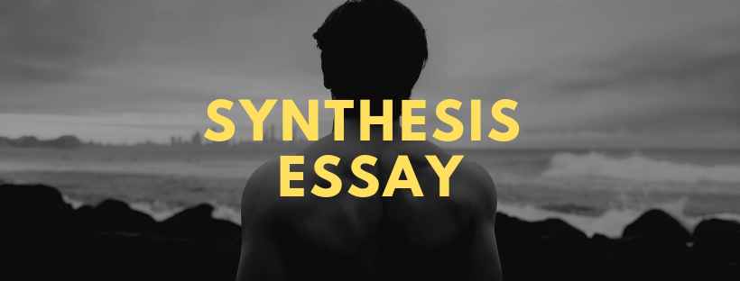 Synthesis Essay Complete Students Tutorial  Homework Lab Learn To Write A Synthesis Essay In  Steps Tips