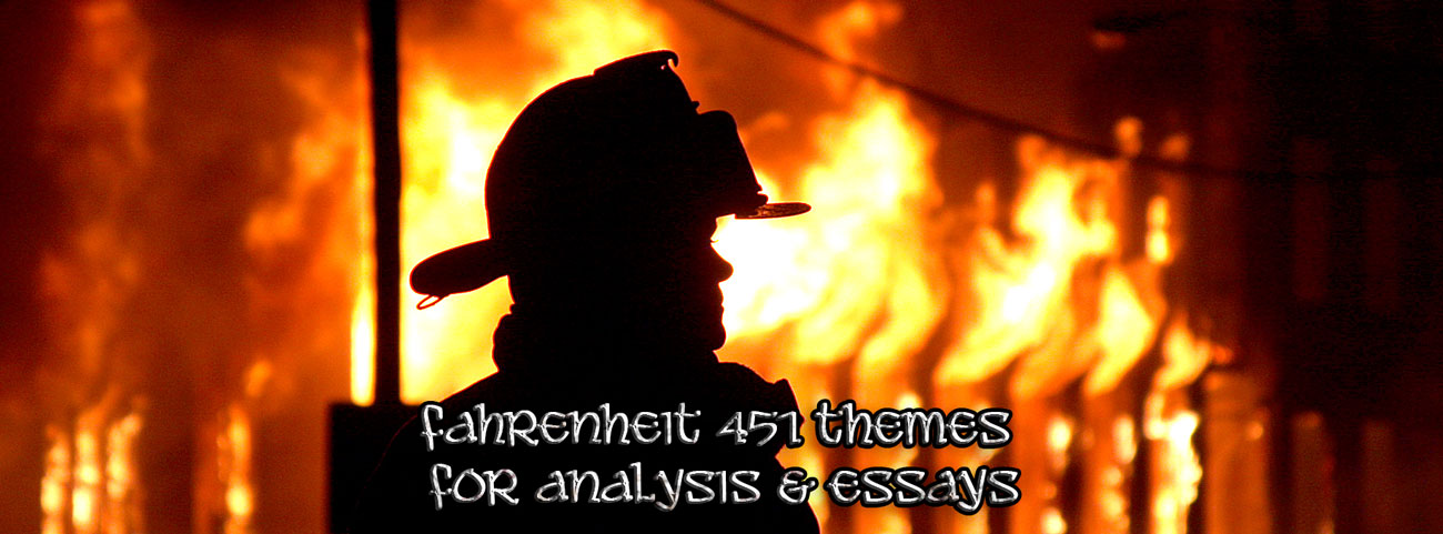 what is the main idea of fahrenheit 451