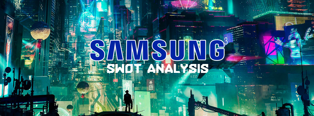 samsung SWOT analysis